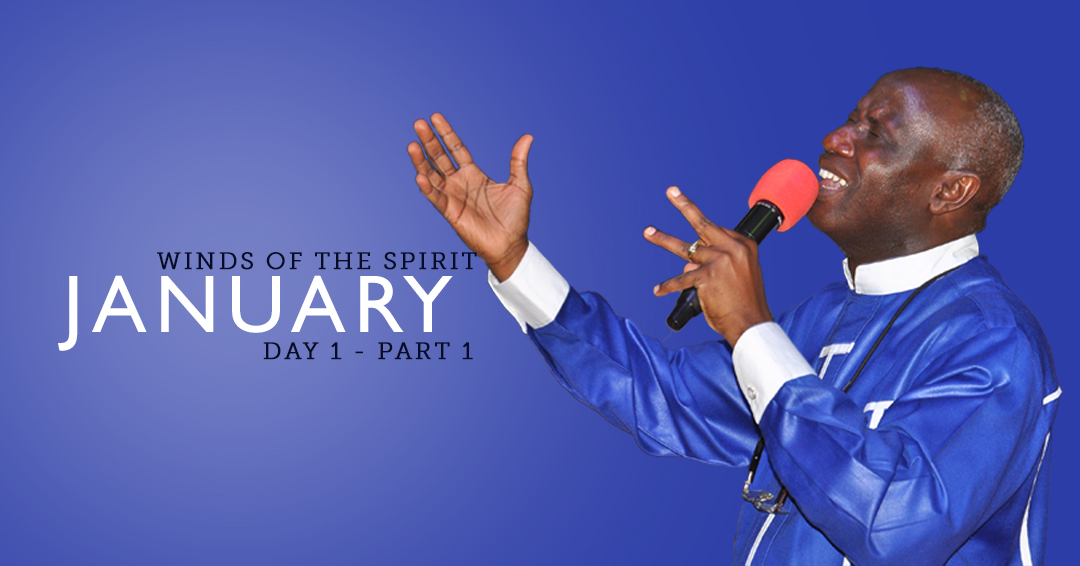 January Winds of the Spirit Day 1. Part 1.