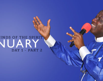 January Winds of the Spirit Day 1. Part 2.