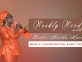 Consecration, Elect Ladies ( Messiah Bridal Company)