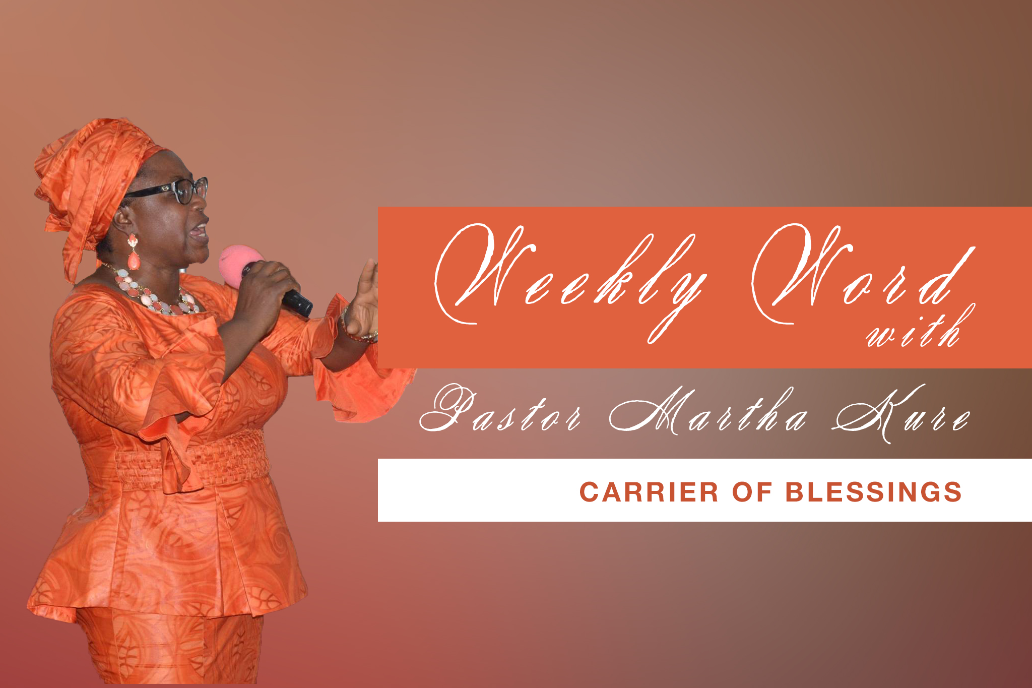 Elect Ladies: Carrier of Blessings