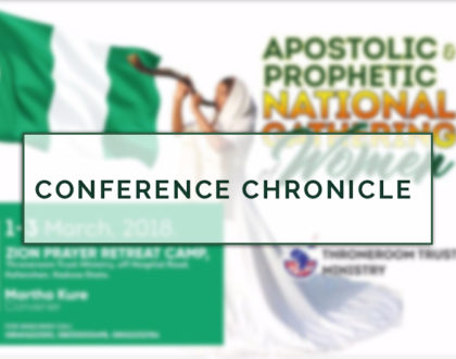 Conference Chronicle: Apostolic Prophetic National Gathering of Women
